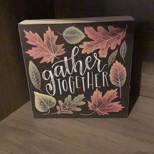 Gather together fall sign